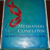 Mediando Conflitos no Relacionamento a Dois é lançado em Ponta Porã