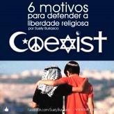 6 motivos para defender a liberdade religiosa
