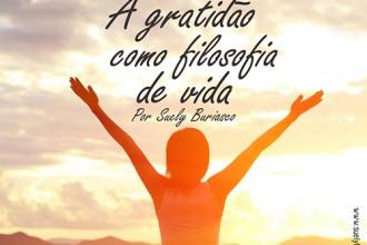 A Gratidão como Filosofia de Vida