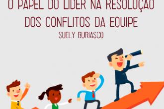 O papel do líder na resolução dos conflitos da equipe
