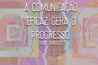 A comunicação eficaz gera o progresso pessoal e coletivo