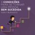 3 condições para se tornar uma pessoa bem sucedida