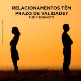 Relacionamentos têm prazo de validade?