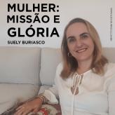 Mulher: Missão e Glória