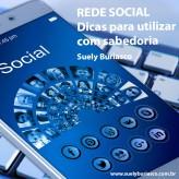 Rede Social – Dicas para utilizar com sabedoria