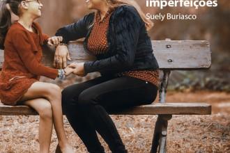 Mãe – Amor que supera imperfeições